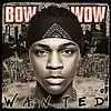 Wanted / B.O.W (2005)