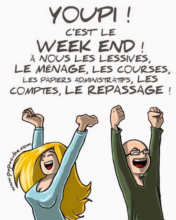 Bonne fin de semaine