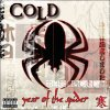Year of the Spider / Cold - Stupid Girl (2003)