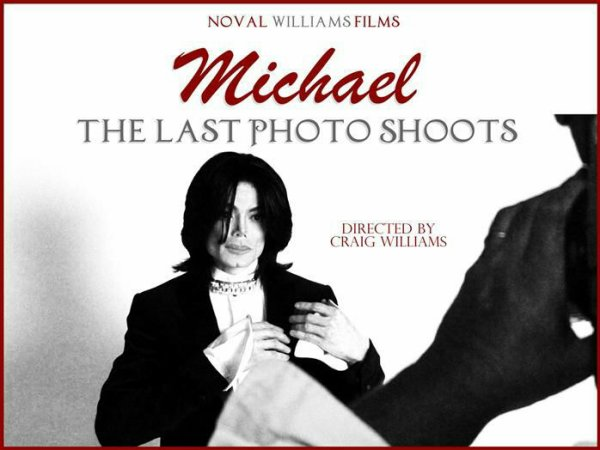 Michael Jackson : The Last Photo shoot