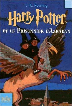 Harry Potter et le prisonier d'Azkaban ¤ tome 3 ¤ J.K. Rowling