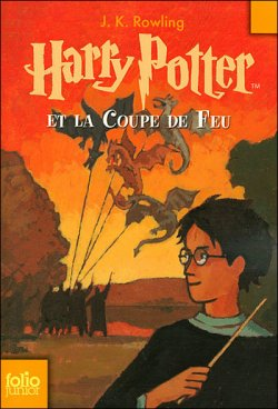 Harry Potter et la coupe de feu ¤ tome 4 ¤ J.K. Rowling
