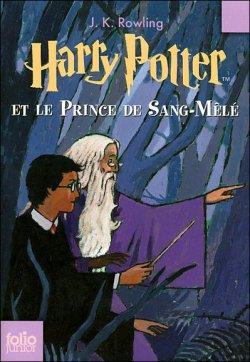 Harry Potter et le Prince de Sang-Mêlé ¤ tome 6 ¤ J.K. Rowling