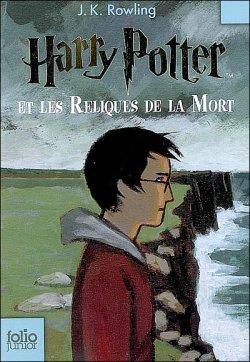 Harry Potter et les Reliques de la mort ¤ tome 7 ¤ J.K. Rowling