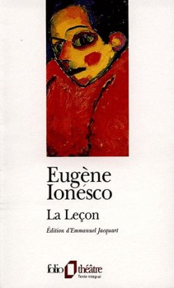 La Leçon  ¤  Eugène Ionesco