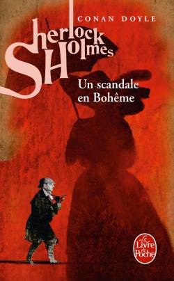 Un scandale en Bohême  ♣  Conan Doyle
