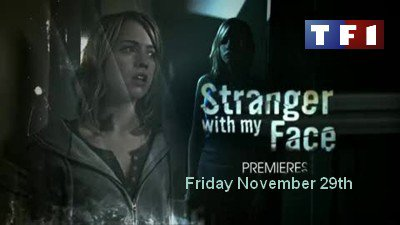 Stranger With My Face sur TF1 !