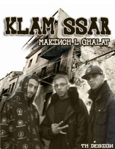 MAKINCH L GHALATE / KLAM-SSAR_RAP L KHAYB (2012)