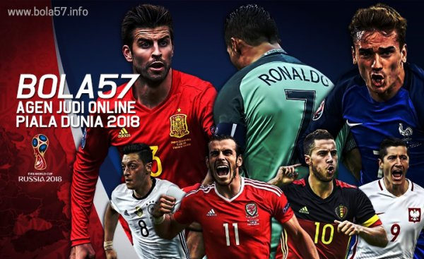 Bola57 Agen Judi Online Piala Dunia 2018