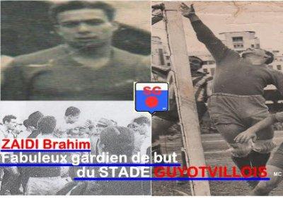 L'histoire des grands gardiens de but Algériens: ZAIDI Brahim