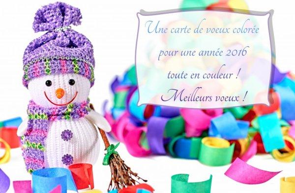 Bonsoir mes amies, je vous offre tous mes meilleurs voeux de bonheur et santé pour 2016 et vous assure de ma sincère amitié. Gros bisous à toutes