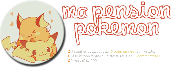Article o4   l   SourceManga L'Officiel   l   Pension Pokémon