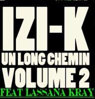 """EXCLU : LASSANA INVITE PAR IZI-K DU 77 SUR LE SON """" TOUCHE LE CIEL"""""""