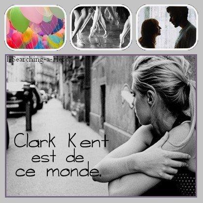 Chapitre 5 : Clark Kent est de ce monde.