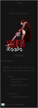 WEBTERROR   Ton blog consacré aux films d'horreur et aux phénomenes paranormaux!