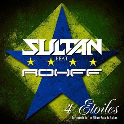Des jours meilleurs / Sultan ft Rohff - 4 étoiles (2012)