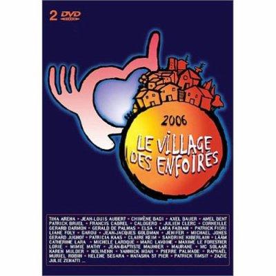 Le village des Enfoirés - 2006