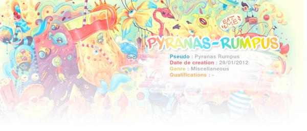 Pyranas-rumpus