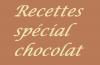 Recettes spécial chocolat