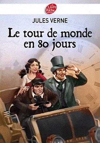 Le tour du monde en 80 jours - Jules Verne