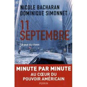 11 septembre : le jour du chaos - Nicole Bacharan, Dominique Simonnet
