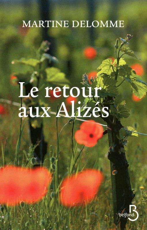 Le retour aux Alizés - Martine Delomme