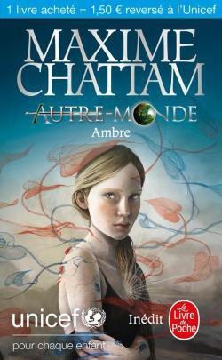 Ambre / Autre Monde - Maxime Chattam