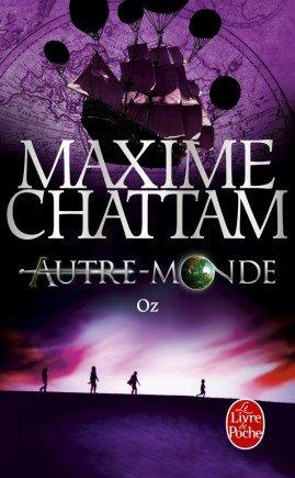 Autre monde 5 / Oz - Maxime Chattam