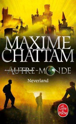 Autre monde 6 / Neverland - Maxime Chattam