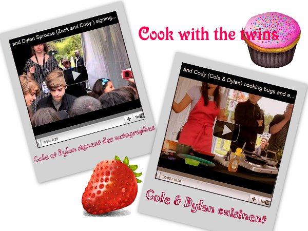 . 2 Juin 2011 - Vidéos Bug Cook Event Voici deux vidéos de Cole & Dylan signant des autographes et cuisinant  .
