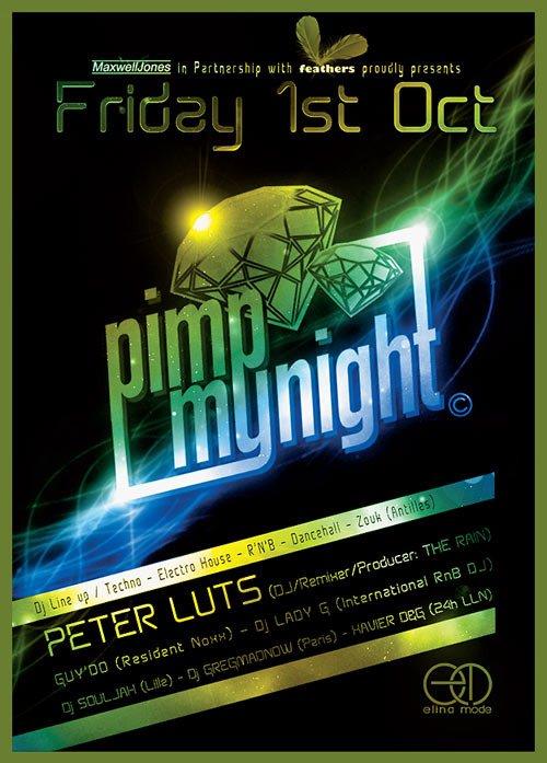 CLUBBING ce vendredi soir 1er OCTOBRE 2010: PIMP MY NIGHT !!!