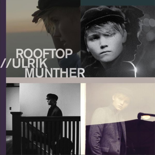 Rooftop le deuxieme album Ulrik Munther sortira le 6 mars