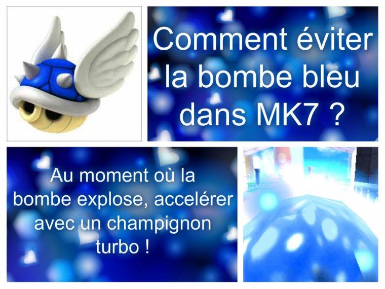 [ ASTUCES MK7 ] Eviter une bombe bleue