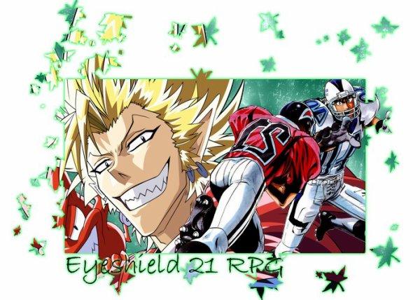 『 Eyeshield 21 』