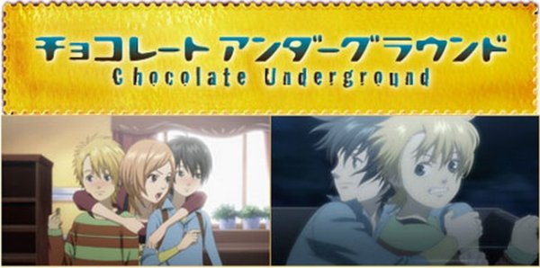『 Chocolate Underground 』