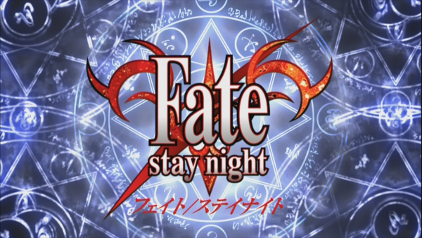 『 Fate/Stay Night 』