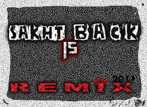 SàKht iS Bàck / M-ShoçK >RéMiX> SàKhT iS BàCk (2011)