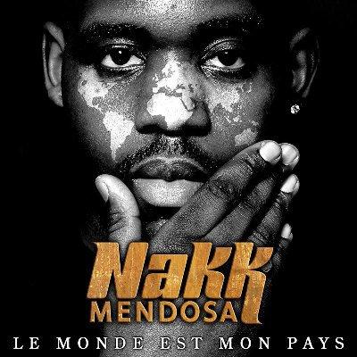 31/01 : Nakk - Le monde est mon pays (édition collector)