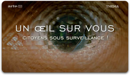 Un oeil sur vous, citoyens sous surveillance