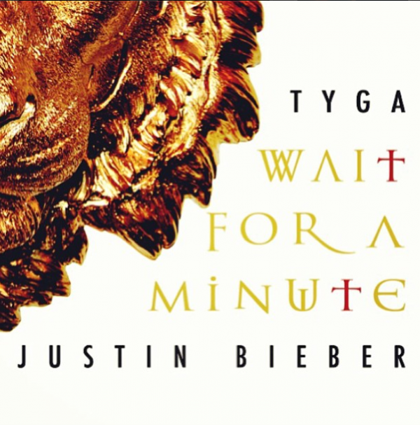 Justin Bieber / Wait For A Minute (Ft Tyga) (2013)