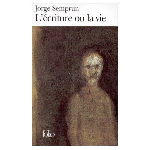 L'écriture ou la vie, Jorge Semprun