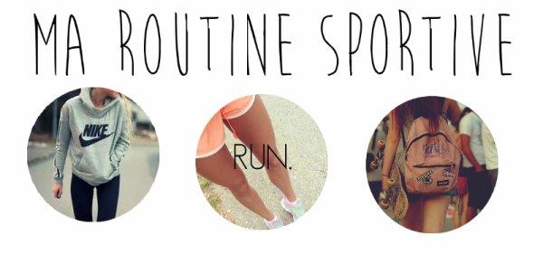 Ma routine sportive ♥
