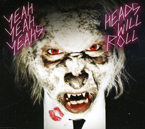 Yeah Yeah Yeahs - Heads Will Roll (2012)