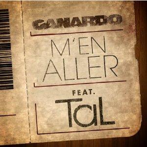 Canardo feat Tal - M'en Aller (2012)