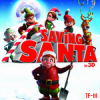 Saving Santa (Original Motion / Some Kind of Miracle (2013)
