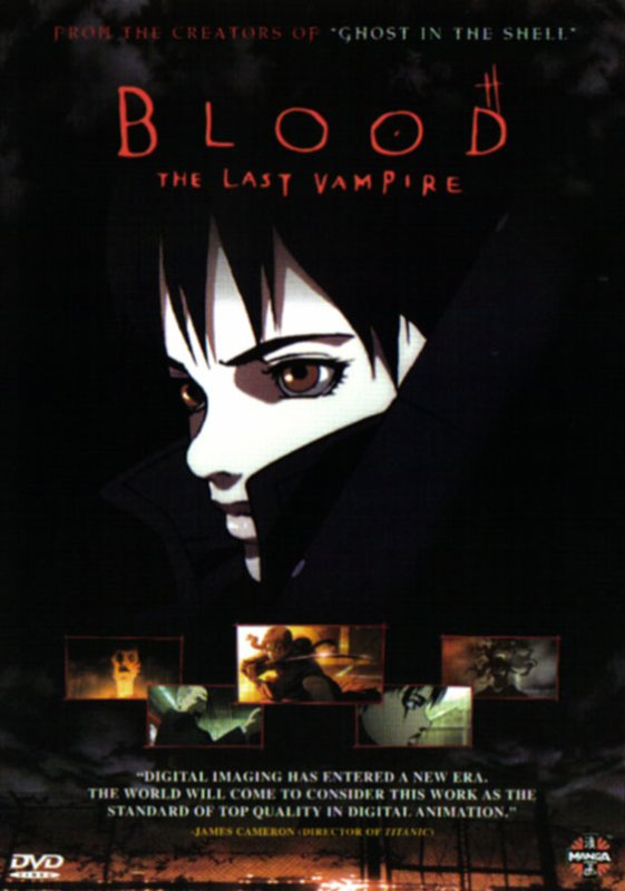 ☆ Blood : The Last Vampire ☆