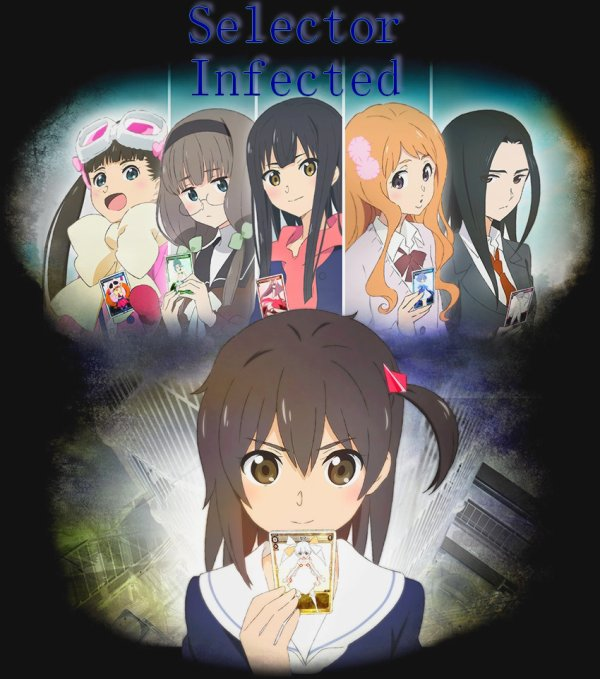 ♣ Selector Infected WIXOSS Saison I ♣