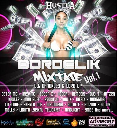 Bordélik Mixtape Vol.1 / Bordèl Technikal - Mc Skull Scorpion - To Bordélik Mixtape (2011)