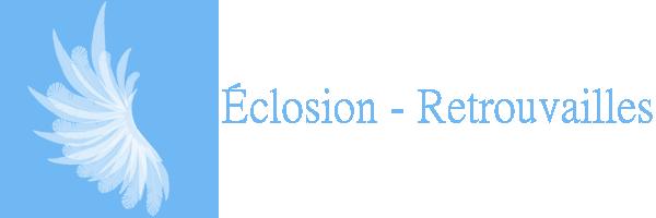 Éclosion - Retrouvailles