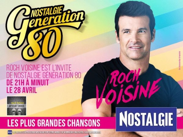ROCH VOISINE INVITÉ DE NOSTALGIE GÉNÉRATION 8